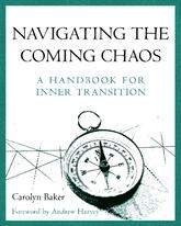 Navigating the Coming Chaos