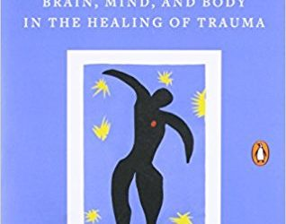 Trauma In The Body, An Interview With Bessel Van der Kolk